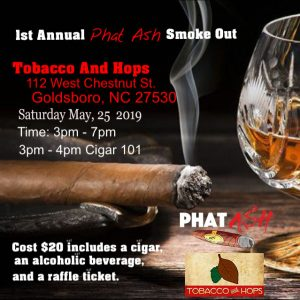1st Annual Phat Ash Smoke Out @ Tobacco and Hops